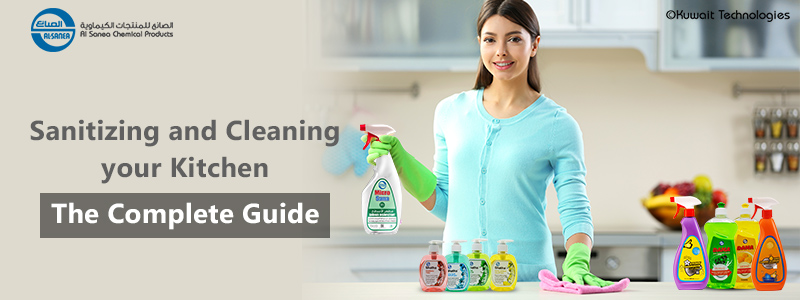 Sanitizing and cleaning your Kitchen